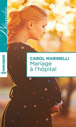 Couverture du livre : Mariage à l'hôpital