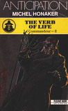 Le Commandeur, tome 2 : The verb of life