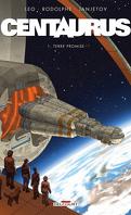 Centaurus, tome 1 : Terre promise