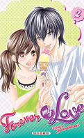 Forever my love, tome 2