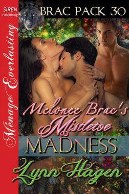 Couverture du livre : Brac Pack, Tome 30 : Melonee Brac's Mistletoe Madness