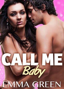 Couverture du livre : Call Me Baby, tome 3