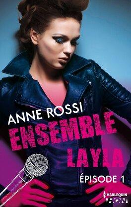 Couverture du livre : Ensemble - Layla épisode 1