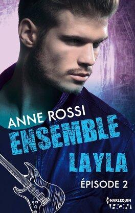 Couverture du livre : Ensemble - Layla épisode 2