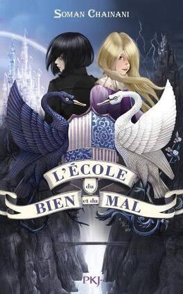 Couverture du livre : L'école du Bien et du Mal, Tome 1 : L'école du Bien et du Mal