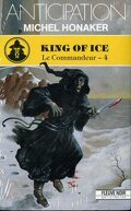 Le Commandeur, tome 4 : King of ice