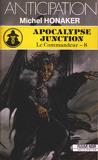 Le Commandeur, tome 8 : Apocalypse junction