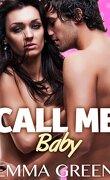 Call Me Baby, tome 3
