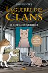 couverture La Guerre des Clans : Le refuge du guerrier (Manga)