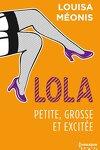couverture Lola, Tome 2 : Petite, grosse et excitée