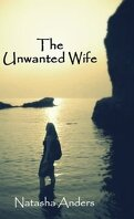 The Unwanted Wife (Unwanted #1)