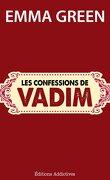 Toi + Moi : L'un contre l'autre, tome 4,5 : Les confessions de Vadim