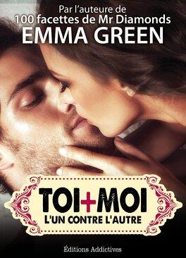 Couverture du livre : Toi + Moi, L'un Contre l'Autre, Tome 12