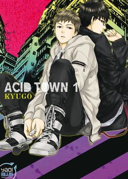 Couverture du livre : Acid Town, Tome 1