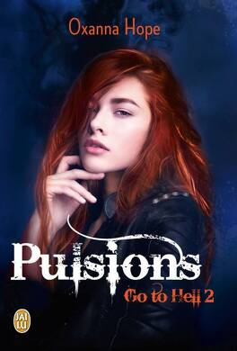 Couverture du livre : Go To Hell, Tome 2 : Pulsions