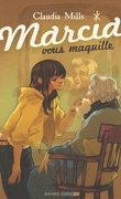 Marcia vous maquille