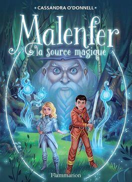 Couverture du livre : Malenfer, Tome 2 : La Source magique