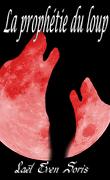 Les meutes tome 1 : La Prophétie du loup