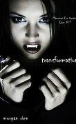 Souvenirs d'une vampire, Tome 1 : Transformée