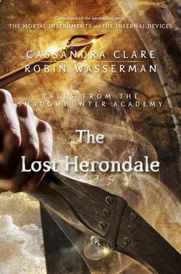 Couverture du livre : Tales from the Shadowhunter Academy, Tome 2 : The Lost Herondale