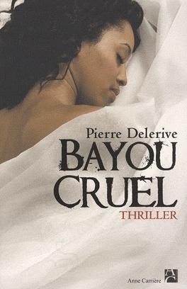 Couverture du livre : Bayou cruel