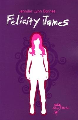 Couverture du livre : Felicity James, Tome 1