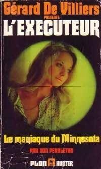 Couverture du livre : L'Exécuteur-41- Le maniaque du Minnesota