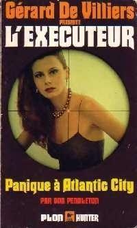 Couverture du livre : L'Exécuteur-44- Panique à Atlantic City
