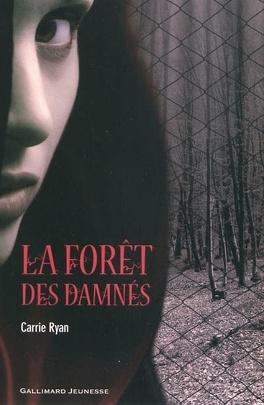 Couverture du livre : La Forêt des Damnés, Tome 1