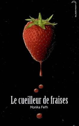 Couverture du livre : Le Cueilleur de fraises