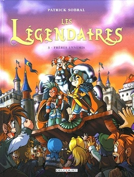 Couverture du livre : Les Légendaires, Tome 3 : Frères ennemis