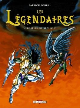 Couverture du livre : Les Légendaires, Tome 4 : Le réveil du Kréa-Kaos