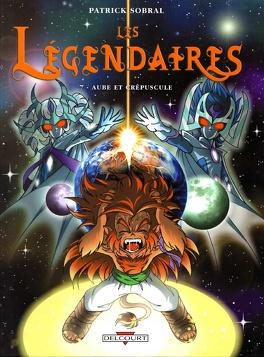 Couverture du livre : Les Légendaires, Tome 7 : Aube et crépuscule
