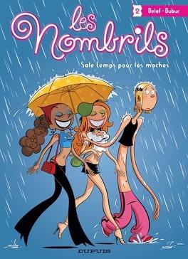 Couverture du livre : Les Nombrils, tome 2 : Sale temps pour les moches