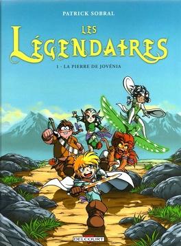 Couverture du livre : Les Légendaires, Tome 1 : La Pierre de Jovénia