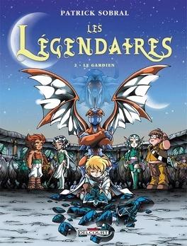 Couverture du livre : Les Légendaires, Tome 2 : Le gardien