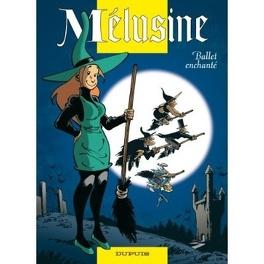 Couverture du livre : Mélusine, tome 16 : Ballet enchanté