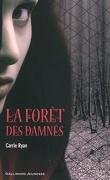 La Forêt des Damnés, Tome 1