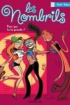 couverture Les Nombrils, tome 1 : Pour qui tu te prends ?