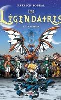 Les Légendaires, Tome 2 : Le gardien