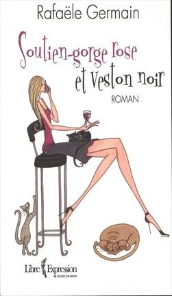 Couverture du livre : Soutien-Gorge Rose et Veston Noir, Tome 1