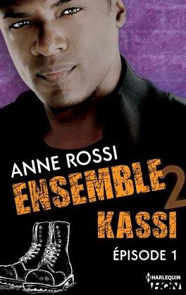 Couverture du livre : Ensemble - Kassi épisode 1