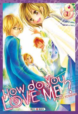 Couverture du livre : How do you love me ? Tome 7