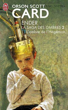 Couverture du livre : La saga des ombres, tome 2 : l'ombre de l'Hégémon