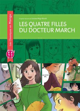 Couverture du livre : Les Quatre filles du Docteur March (Manga)