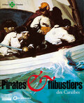 Pirates et Flibustiers des Caraïbes