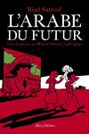 couverture L'Arabe du futur, Tome 1 : Une jeunesse au Moyen-Orient (1978-1984)