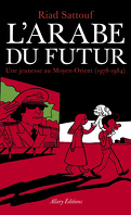 L'Arabe du futur, Tome 1 : Une jeunesse au Moyen-Orient (1978-1984)