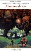 Les Chroniques d'Alvin le faiseur, Tome 5 : Flammes de vie
