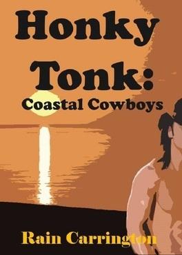Couverture du livre : Honky Tonk, Tome 2 : Coastal Cowboys